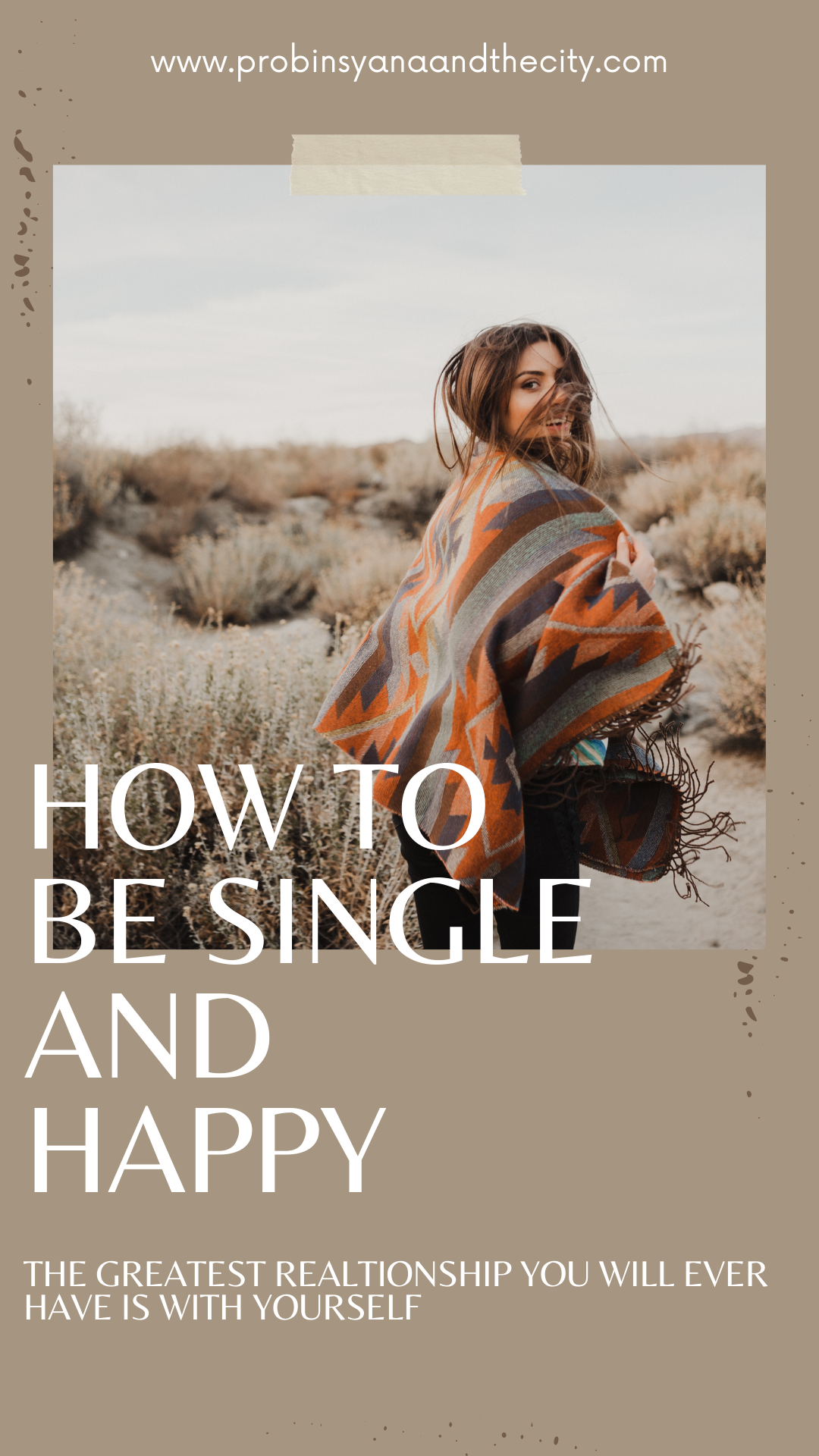 HOW TO BE SINGLE AND HAPPY – Probinsyana and the City